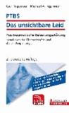 PTBS - Das unsichtbare Leid inkl. E-Book - Posttraumatische Belastungsstörung; Handbuch für Einsatzkräfte und deren Angehörige.