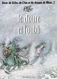 Ptiluc - Geste de Gilles de Chin et du dragon de Mons Tome 2 : Le Doute et l'oubli.