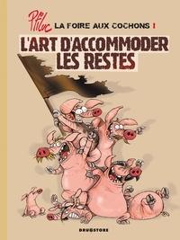 Ptiluc - La foire aux cochons Tome 01 : L'art d'accommoder les restes.