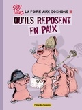 Ptiluc - La foire aux cochons Tome 02 : Qu'ils reposent en paix.