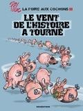 Ptiluc - La foire aux cochons Tome 03 : Le vent de l'Histoire a tourné.