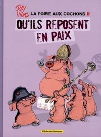 Ptiluc - La foire aux cochons Tome 2 : Qu'ils reposent en paix.