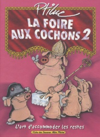 Ptiluc - La foire aux cochons Tome 2 : .