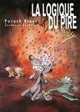 Ptiluc - Pacush Blues T08 : Sentence huitième - La logique du pire.