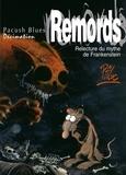 Ptiluc - Pacush Blues T10 : Décimation - Relecture dy mythe de Frankenstein - Remords.
