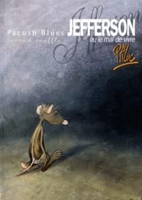 Ptiluc - Pacush Blues Tome 2 : Jefferson ou le mal de vivre.