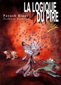 Ptiluc - Pacush Blues Tome 8 : La logique du pire.