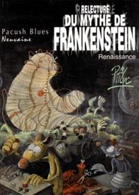 Ptiluc - Pacush Blues Tome 9 : Relecture du mythe de Frankenstein - Renaissance.