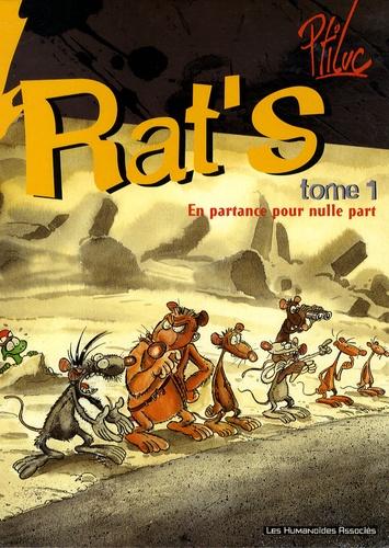 Ptiluc - Rat's  : Pack 2 volumes : Tome 1, En partance pour nulle part ; Tome 8, Tout baigne.