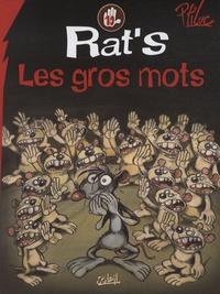 Ptiluc et Jean-Louis Garcia - Rat's Tome 10 : Les gros mots.