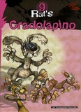 Ptiluc et Jean-Louis Garcia - Rat's Tome 9 : Cradolapino.