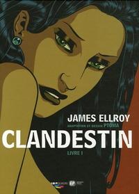 Ptoma et James Ellroy - Clandestin Tome 1 : La dernière saison.
