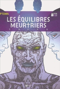 Rhonealpesinfo.fr Les équilibres meurtriers Tome 1 Image
