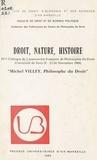 PU Aix-Marseille - droit, nature, histoire : michel villey, philosophe du droit.