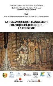 PU Aix-Marseille - La dynamique du changement politique et juridique - La réforme.