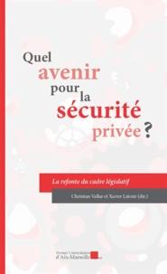 PU Aix-Marseille - Quel avenir pour la sécurité privée ?.