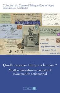Openwetlab.it Quelle réponse éthique à la crise ? - Modèle mutualiste et coopératif et/ou modèle actionnarial Image