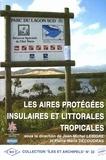 PU Bordeaux - Les aires protégées insulaires et tropicales - Colloque, Nouméa (Nouvelle-Calédonie), 30 et 31 octobre 2001.