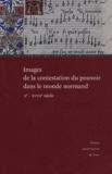 PU Caen - Images de la contestation du pouvoir dans le monde normand - (10e-18e siècle).