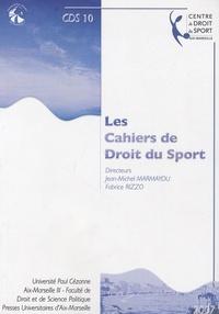 Jean-Michel Marmayou et Fabrice Rizzo - Les Cahiers de Droit du Sport N° 10 : .
