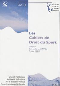 Fabrice Rizzo - Les Cahiers de Droit du Sport N° 12 : Les cahiers du droit du sport numero 12.