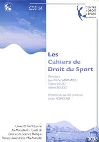 Fabrice Rizzo et Michel Boudot - Les Cahiers de Droit du Sport N° 14 : .