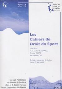 Jean-Michel Marmayou - Les Cahiers de Droit du Sport N° 15 : .