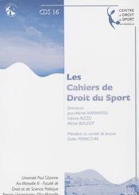 Jean-Michel Marmayou et Fabrice Rizzo - Les Cahiers de Droit du Sport N° 16 : .