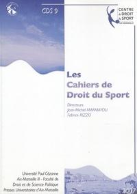 Jean-Michel Marmayou et Fabrice Rizzo - Les Cahiers de Droit du Sport N° 9 : .