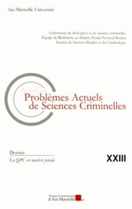 Jean-Baptiste Perrier - Les nouveaux problèmes actuels de sciences criminelles N° 23 : La QPC en matière pénale.
