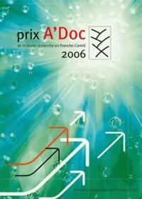 Goodtastepolice.fr Prix A'Doc 2006 de la jeune recherche en Franche-Comté Image