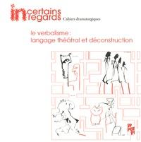 Yannick Butel - Incertains regards N° 3 : Le verbalisme : langage théâtral et déconstruction. 1 CD audio