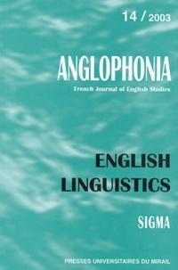 Sylvie Hancil et Claude Rivière - Anglophonia N° 14/2003 : English Linguistics.