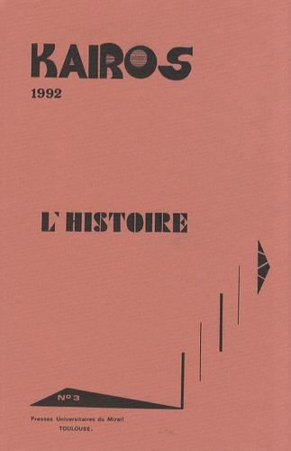 Jean-Marie Barrande - Kairos N° 3/1992 : L'Histoire.
