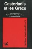 Sophie Klimis et Philippe Caumières - Cahiers Castoriadis N° 5 : Castoriadis et les Grecs.
