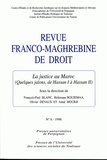 François-Paul Blanc et Rédouanne Boujemaa - Revue franco-maghrébine de droit N° 6, 1998 : La justice au Maroc - (Quelques jalons, de Hassan I à Hassan II).
