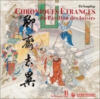 Pu Songling - Les Chroniques de l'étrange du pavillon des loisirs.