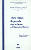 PU Sorbonne-Nouvelle - Langue, discours, société. Allemagne, Autriche, Pays-Bas N° 2, 2002 : Effets et jeux de pouvoir dans le discours politique et médiatique.