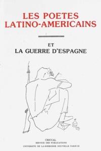 PU Sorbonne-Nouvelle - Les poètes latino-américains et la guerre d'Espagne.
