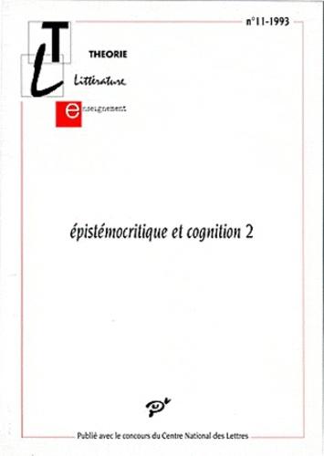 PU Vincennes - Epistémocritique et cognition - Tome 2.