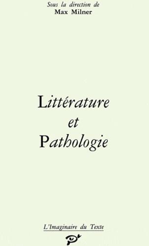 PU Vincennes - Littérature et pathologie.