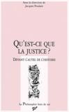 PU Vincennes - Qu'est-ce-que la justice ? - Devant l'autel de l'histoire, [actes du colloque, Dresde, 6 au 10 décembre 1993.