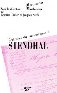 PU Vincennes - Stendhal - Ecritures du romantisme, Tome 1.