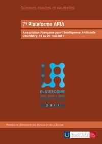 AFIA - 7e Plateforme AFIA - Association Française pour l'Intelligence Artificielle, Chambéry, 16 au 20 mai 2011.