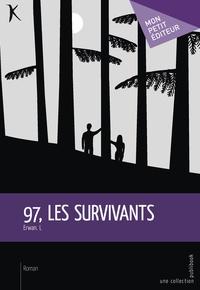 Publibook - 97, les survivants.