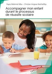 Accompagner mon enfant durant le processus de réussite scolaire.pdf