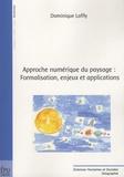 Dominique Laffly - Approche numérique du paysage : Formalisation, enjeux et applications.