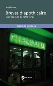 Jean Daniau - Brèves d'apothicaire.