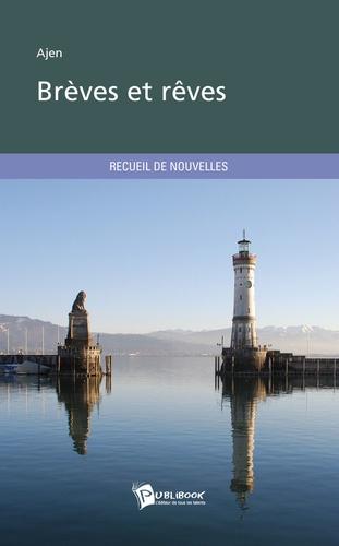 Publibook - Brèves et rêves.
