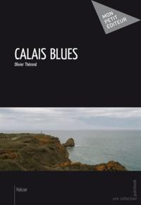 Olivier Thérond - Calais blues.